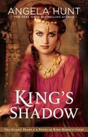 Cover image for King's shadow : a novel of King Herod's court / Angela Hunt.