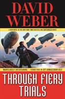 Cover image for Through fiery trials / David Weber.
