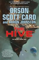 Cover image for The hive / Orson Scott Card and Aaron Johnston.