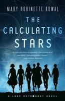 Cover image for The calculating stars / Mary Robinette Kowal.
