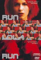 Cover image for Run Lola run = Lola rennt / a Sony Pictures Classics release in association with Bavaria Film International of an X-Filme Creative Pool production ; executive producer, Maria Köpf ; produced by Stefan Arndt ; written and directed by Tom Tykwer.
