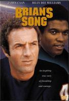 Cover image for Brian's song / Columbia Pictures ; Screen Gems ; produced by Paul Junger Witt ; written by William Blinn ; directed by Buzz Kulik.