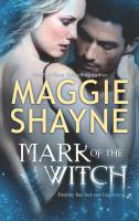 Cover image for Mark of the witch / Maggie Shayne.