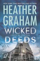 Cover image for Wicked deeds / Heather Graham.