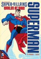 Cover image for Superman super villains. Worlds at war! / Warner Bros. Entertainment.