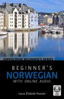 Cover image for Beginner's Norwegian with online audio / Laura Žiūkaitė-Hansen.