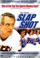 Cover image for Slap shot / King Road Entertainment ; Pan Arts Production ; Universal Pictures ; a George Roy Hill film ; producer, Robert J. Wunsch, Stephen Friedman ; writer, Nancy Dowd ; director, George Roy Hill.