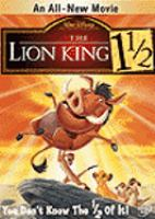 Cover image for The Lion King 1 1/2 / Walt Disney Animation Australia ; Walt Disney Television Animation ; producer, George A. Mendoza ; writer, Tom Rogers ; director, Bradley Raymond.