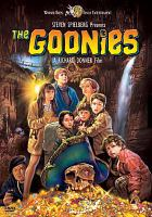 Cover image for The goonies / Warner Bros. Pictures ; produced by Richard Donner and Harvey Bernhard ; story by Steven Spielberg ; screenplay by Chris Columbus ; directed by Richard Donner.