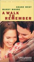Cover image for A walk to remember / Warner Bros. Pictures presents in association with Pandora, a Di Novi Pictures production ; producers, Denise Di Novi, Hunt Lowry ; screenplay writer, Karen Janszen ; director, Adam Shankman.