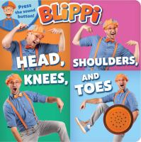 Cover image for Blippi : head, shoulders, knees, and toes.