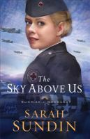 Cover image for The sky above us / Sarah Sundin.