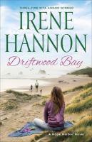 Cover image for Driftwood Bay / Irene Hannon.