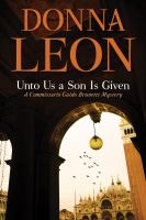 Cover image for Unto us a son is given / Donna Leon.