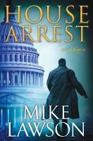 Imagen de portada para House arrest / Mike Lawson.