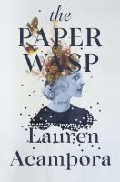 Cover image for The paper wasp / Lauren Acampora.
