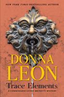 Cover image for Trace elements / Donna Leon.