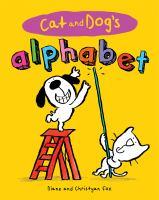 Imagen de portada para Cat and Dog's alphabet / Diane and Christyan Fox.