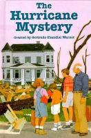 Cover image for The hurricane mystery / created by Gertrude Chandler Warner ; [illustrated by Charles Tang].