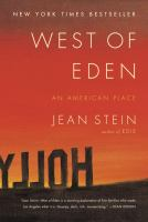 Cover image for West of Eden : an American place / Jean Stein.