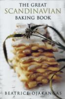 Cover image for The great Scandinavian baking book / Beatrice Ojakangas ; illustrated by Rudy Luoma.