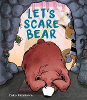 Cover image for Let's scare Bear / Yuko Katakawa.