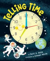 Cover image for Telling time / by David A. Adler ; illustrated by Edward Miller.