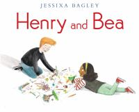 Cover image for Henry and Bea / Jessixa Bagley.