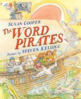 Cover image for The word pirates / Susan Cooper ; Steven Kellogg.