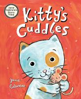 Cover image for Kitty's cuddles / Jane Cabrera.
