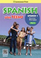 Cover image for Spanish for teens : grammar made easy. Spanish 1, part 2.