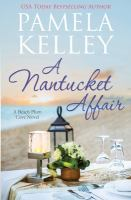 Cover image for A Nantucket affair / Pamela M Kelley.