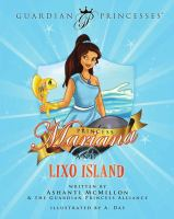 Cover image for Princess Mariana and Lixo Island / written by Ashanti McMillon & the Guardian Princess Alliance ; illustrated by A. Das.