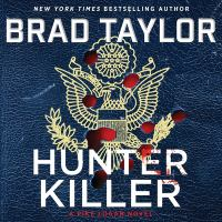 Cover image for Hunter killer [sound recording] / Brad Taylor.