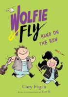 Imagen de portada para Band on the run / Cary Fagan ; with illustrations by Zoe Si.