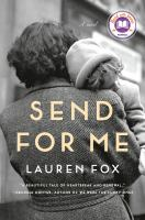 Cover image for Send for me / Lauren Fox.