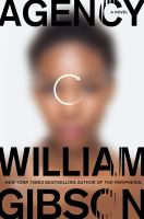 Cover image for Agency / William Gibson.