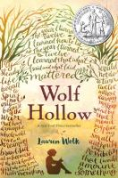 Cover image for Wolf Hollow / by Lauren Wolk.