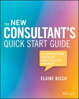 Cover image for The new consultant's quick start guide : an action plan for your first year in business / Elaine Biech.