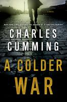 Cover image for A colder war / Charles Cumming.