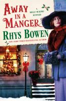 Cover image for Away in a manger / Rhys Bowen.