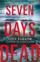 Cover image for Seven days dead / John Farrow.