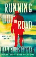 Cover image for Running out of road / Daniel Friedman.