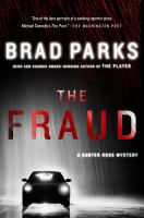 Cover image for The fraud / Brad Parks.