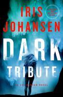 Cover image for Dark tribute / Iris Johansen.