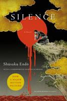 Cover image for Silence / Shūsaku Endō ; translated from the Japanese by William Johnston ; with a foreword by Martin Scorsese.