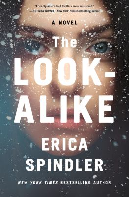 Cover image for The look-alike / Erica Spindler.