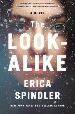 Imagen de portada para The look-alike / Erica Spindler.