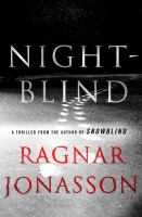Cover image for Nightblind / Ragnar Jonasson ; translated by Quentin Bates.