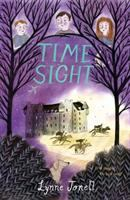 Cover image for Time sight / Lynne Jonell ; illustrations by Vivien Mildenberger.